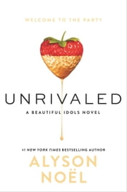 Unrivaled ebook by Alyson Noel