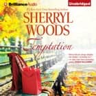 Temptation audiobook by Sherryl Woods