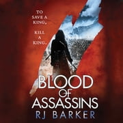 Blood of Assassins audiobook by RJ Baker