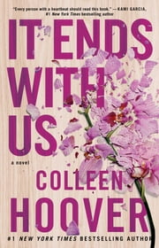It Ends with Us - A Novel ebook by