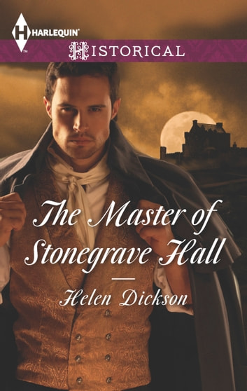 The Master of Stonegrave Hall ebook by Helen Dickson
