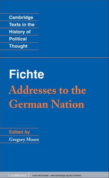 Fichte: Addresses to the German Nation ebook by