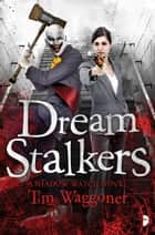 Dream Stalkers ebook by