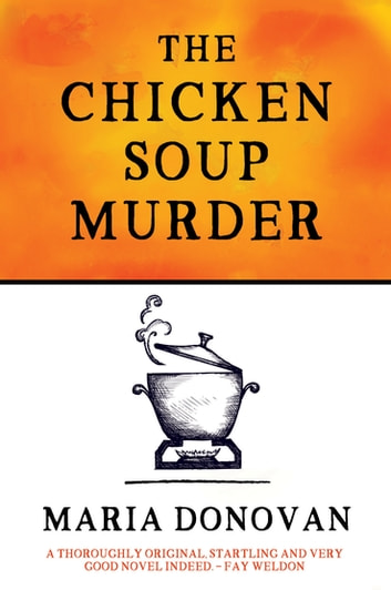 The Chicken Soup Murder ebook by Maria Donovan