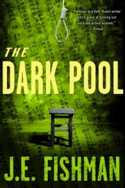 The Dark Pool ebook by J.E. Fishman