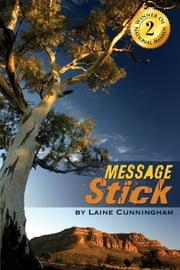 Message Stick ebook by Laine Cunningham