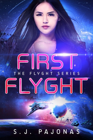 First Flyght ebook by S. J. Pajonas