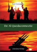 De Al-Qaedaconnectie ebook by Rolf Österberg