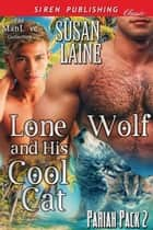 Lone Wolf and His Cool Cat ebook by Susan Laine