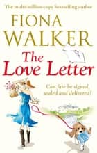 The Love Letter ebook by Fiona Walker