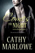 Comes the Night ebook by