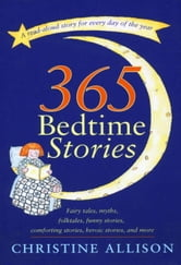 365 Bedtime Stories ebook by Christine Allison