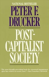 Post-Capitalist Society ebook by Peter F. Drucker