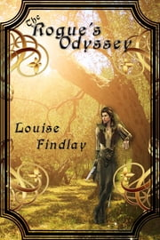The Rogue's Odyssey ebook by Louise Findlay