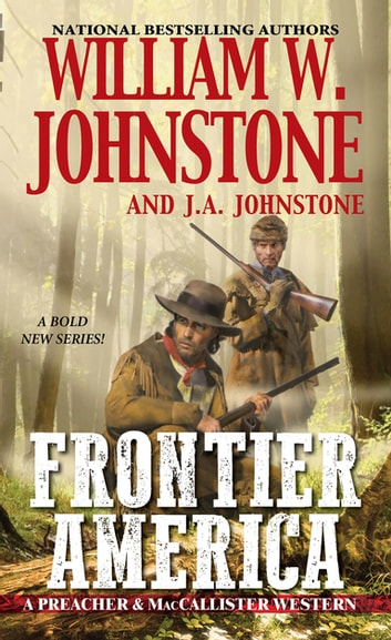 Frontier America ebook by William W. Johnstone,J.A. Johnstone