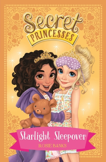 Starlight Sleepover - Book 3 ebook by Rosie Banks