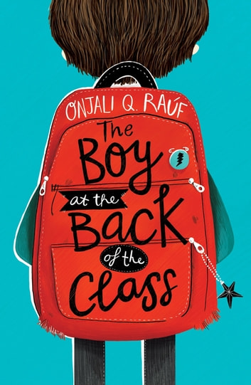 The Boy At the Back of the Class ebook by Onjali Q. Rauf