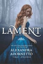 Lament ebook by Alexandra Adornetto