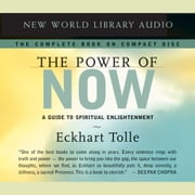The Power of Now - A Guide to Spiritual Enlightenment audiobook by