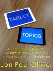 Tablet Topics ebook by Jon Paul Olivier