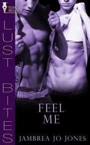 Feel Me ebook by Jambrea Jo Jones
