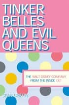 Tinker Belles and Evil Queens ebook by Sean P. Griffin