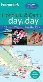 Frommer's Honolulu and Oahu day by day ebook by Jeanette Foster