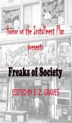 Freaks of Society: Horror on the Installment Plan ebook by Jim Musgrave