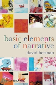 Basic Elements of Narrative ebook by David Herman