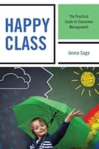 Happy Class ebook by Jenna Sage