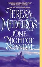 One Night of Scandal ebook by Teresa Medeiros