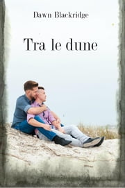 Tra le dune Ebook di Dawn Blackridge