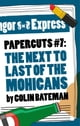 Papercuts 7: The Next to Last of the Mohicans - eKitap yazarı: Colin Bateman