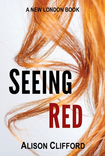 Seeing Red ebook by Alison Clifford