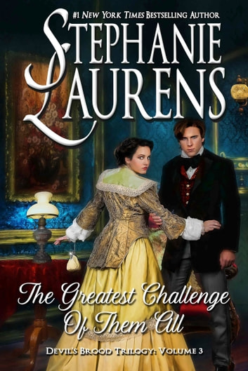 The Greatest Challenge Of Them All ebook by Stephanie Laurens