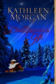 The Christkindl's Gift ebook by Kathleen Morgan