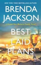 Best Laid Plans ebook by Brenda Jackson