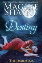 Destiny ebook by Maggie Shayne
