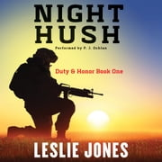 Night Hush - Duty & Honor Book One livre audio by Leslie Jones