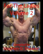 For The Ladies Volume 2 ebook by Stephen Shearer