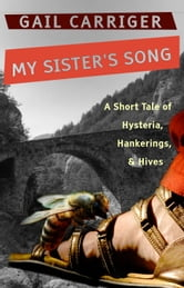 My Sister's Song ebook by Gail Carriger