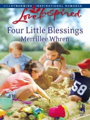 Four Little Blessings ebook by Merrillee Whren
