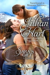 Sara's Gift - A Christmas Novella ebook by Jillian Hart