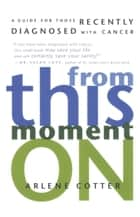 From This Moment On ebook by Arlene Cotter