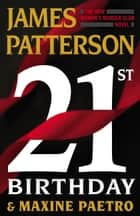 21st Birthday ekitaplar by James Patterson, Maxine Paetro
