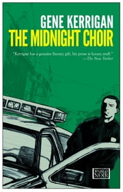 The Midnight Choir ebook by Gene Kerrigan
