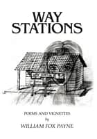 Way Stations ebook by William Fox Payne