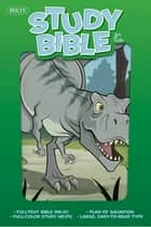 NKJV Study Bible for Kids, Dinosaur ebook by Holman Bible Staff