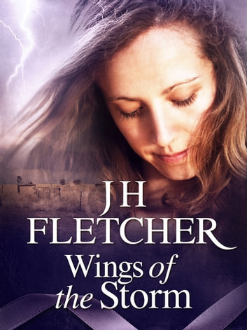 Wings of the Storm ebook by JH Fletcher