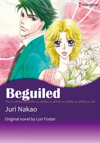 BEGUILED - Harlequin Comics ebook by Lori Foster
